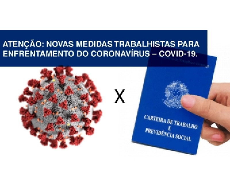 Editadas medidas trabalhistas para enfrentamento da Covid-19